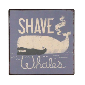 Shave the Whales Metal Text Board